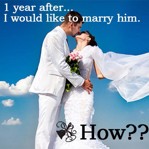 1年後に今の彼氏と結婚する為の6ステップ